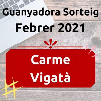 Guanyador Sorteig Febrer 2021